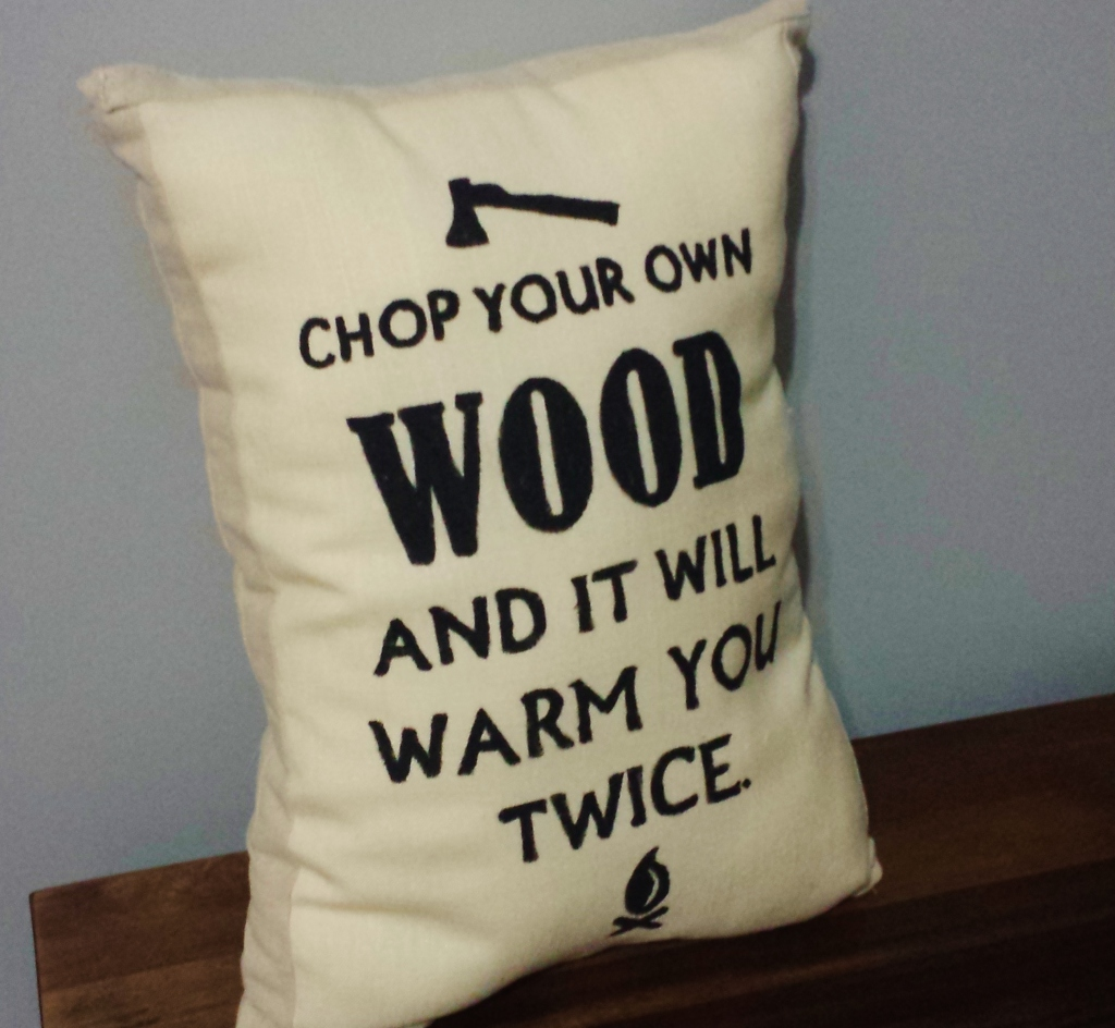 chop own wood pillow DIY