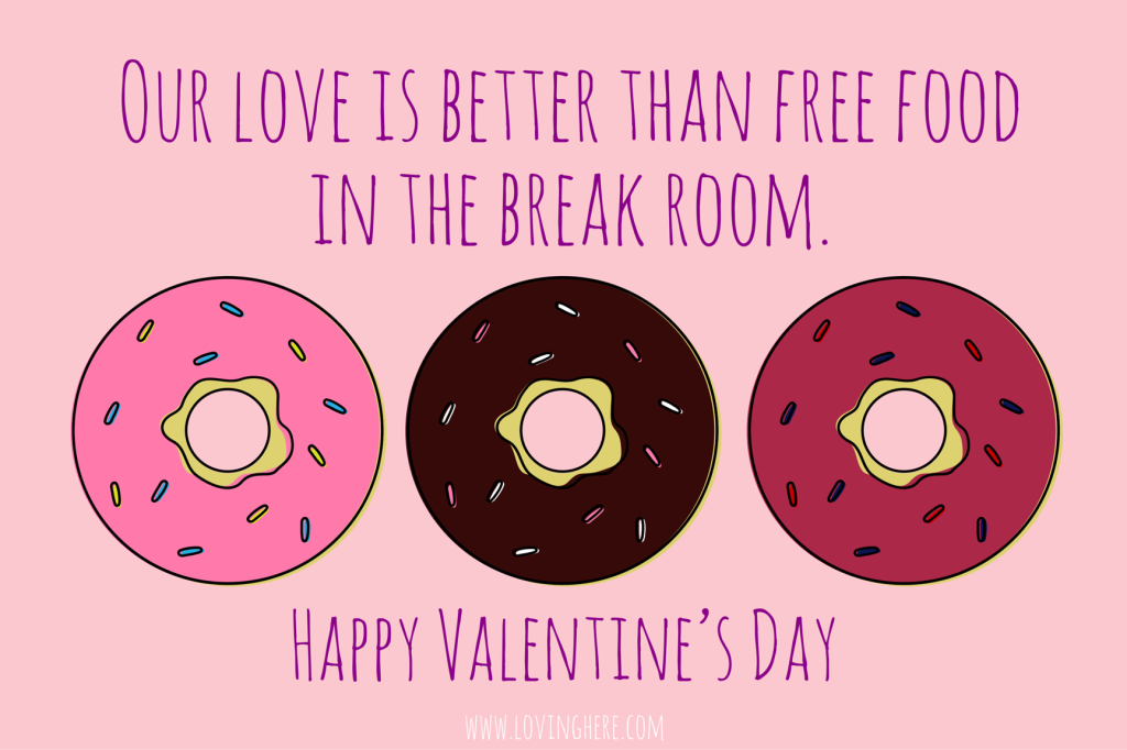 Our love is better than free food - Free printable valentine