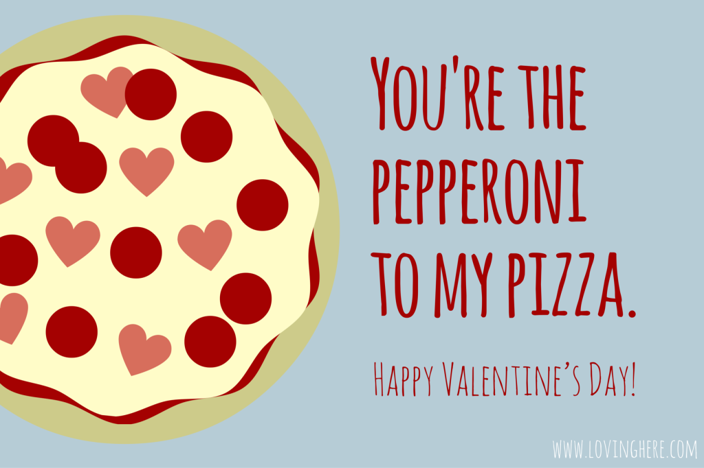 pepperoni to my pizza - free printable valentine's day card